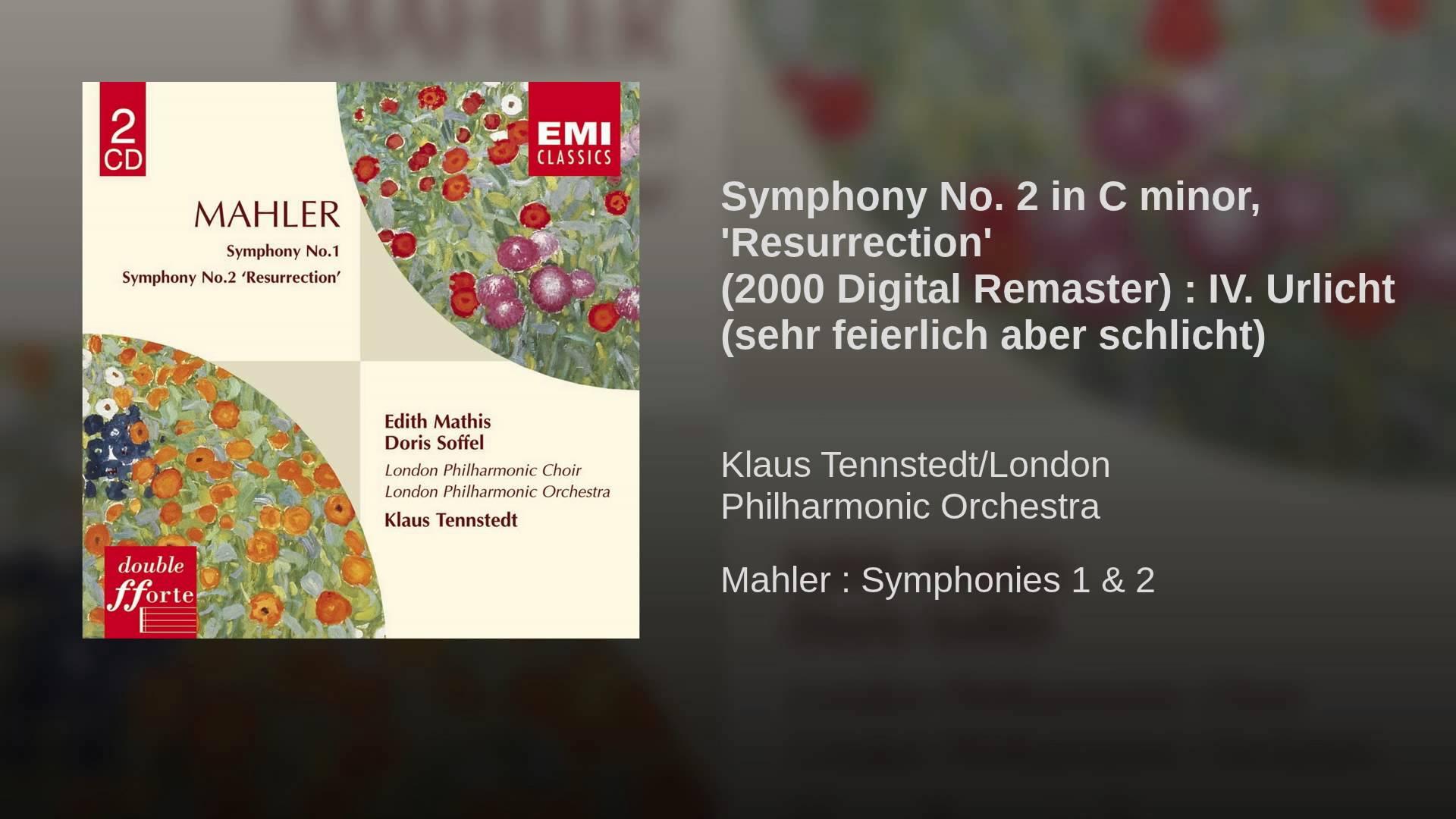Mahler: Urlicht from Symphony No. 2