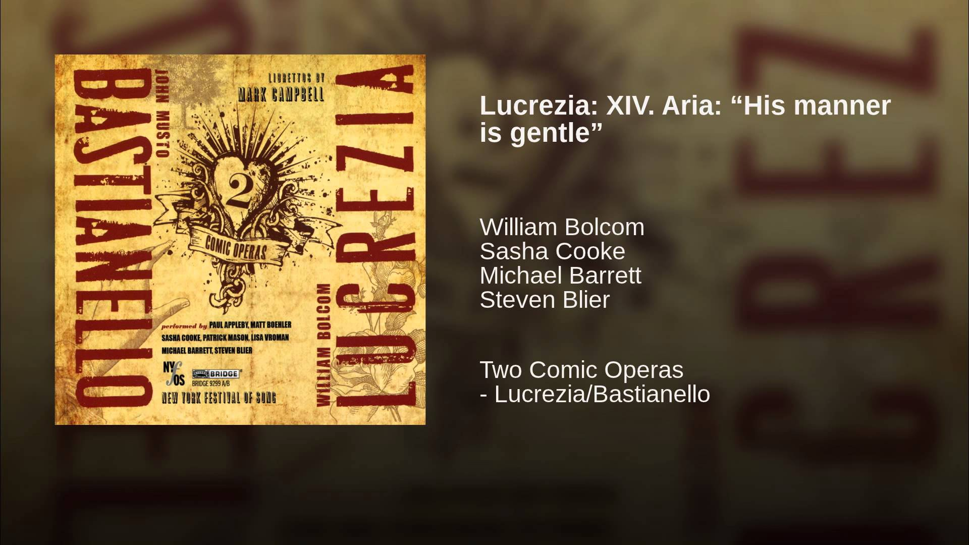 """William Bolcom:  His Manner is Gentle (from """"Lucrezia"""")"""