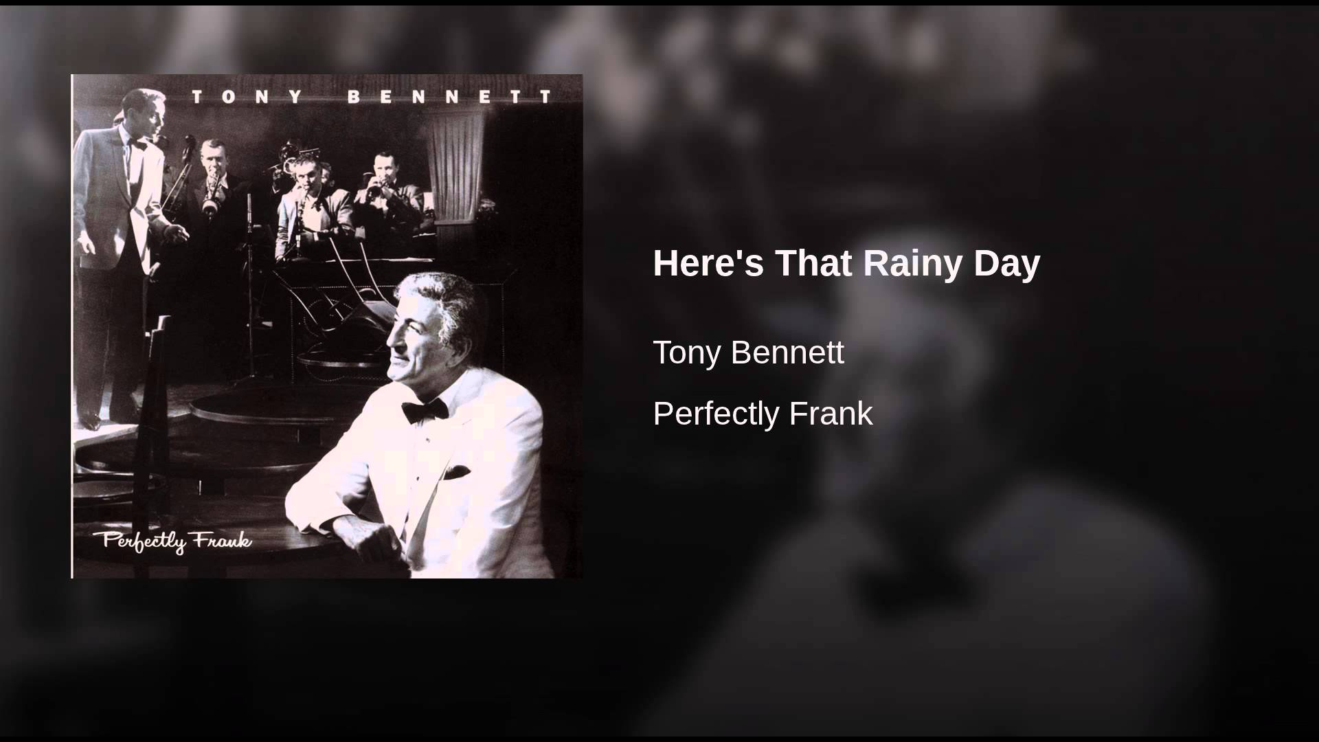 Johnny Burke and Jimmy Van Heusen:  Here's That Rainy Day
