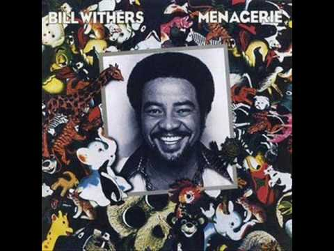 Bill Withers: Lovely Day