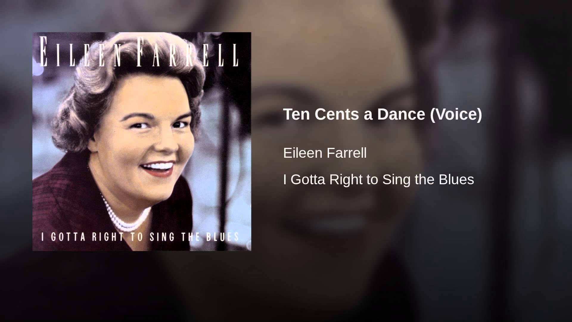"""Eileen Farrell sings """"Ten Cents a Dance"""""""