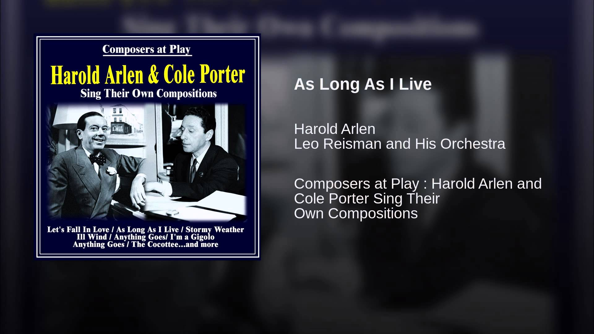 Harold Arlen and Ted Koehler:  As Long As I Live