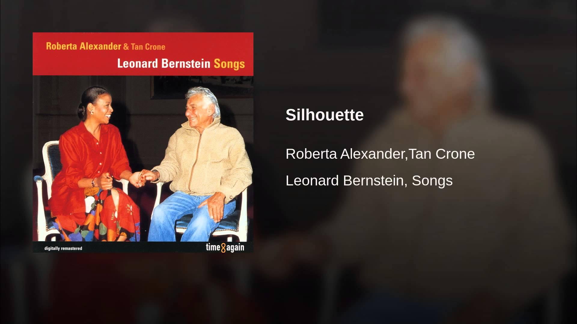 Leonard Bernstein:  Silhouette