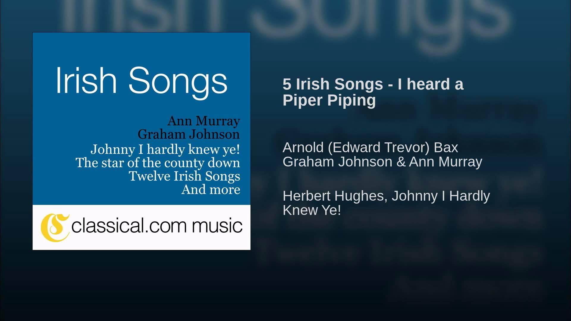 Arnold Bax: I heard a Piper Piping