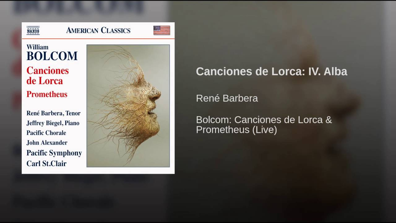 William Bolcom:  Lorca Songs