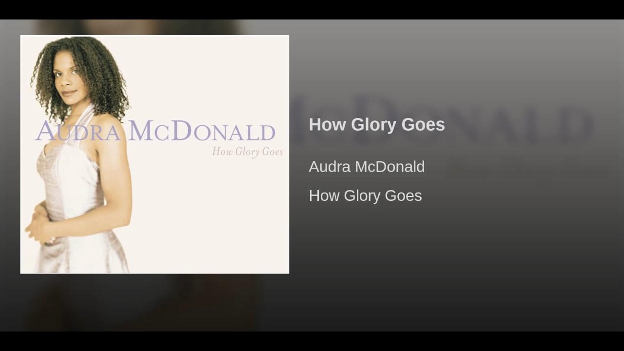 Adam Guettel:  How Glory Goes
