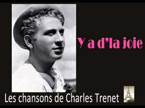 Charles Trenet: Y a d'la joie