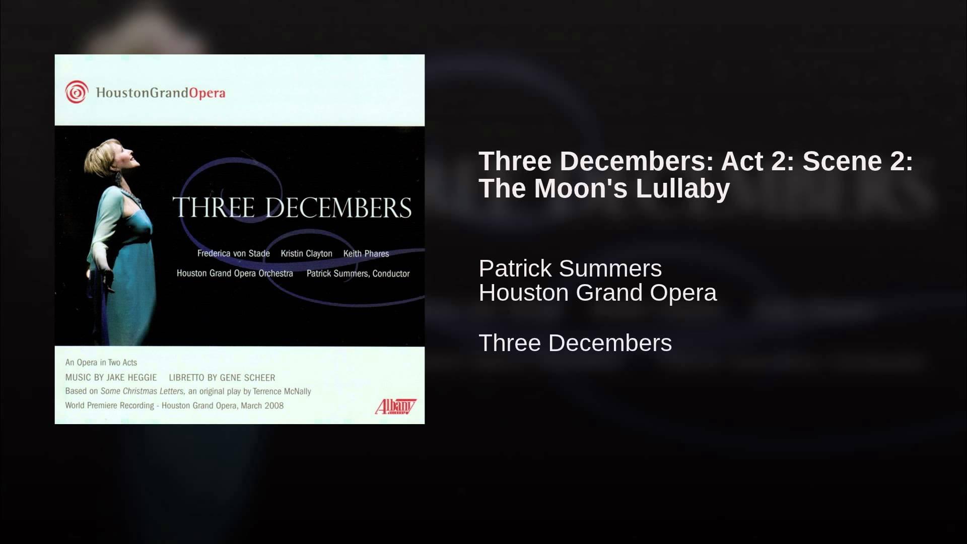 Jake Heggie:  The Moon's Lullaby