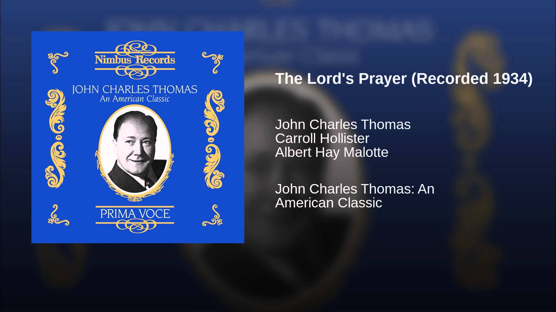 John Charles Thomas sings The Lord's Prayer