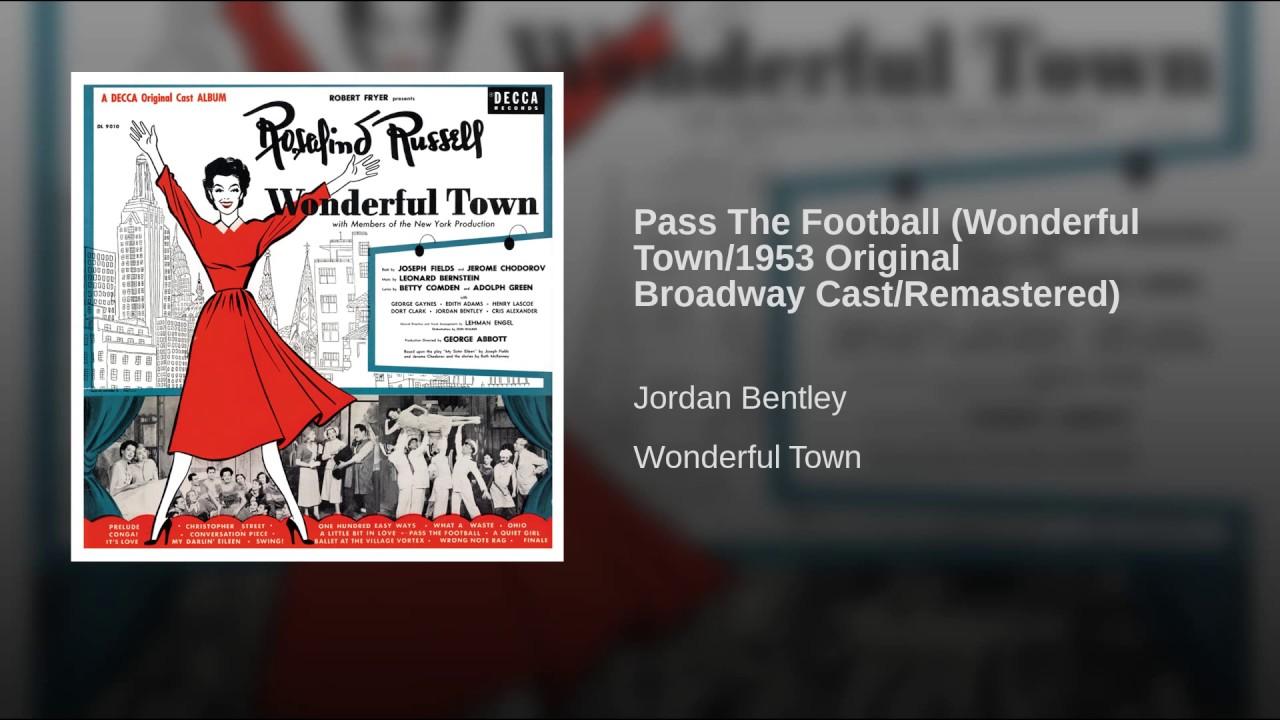 Leonard Bernstein:  Pass the Football
