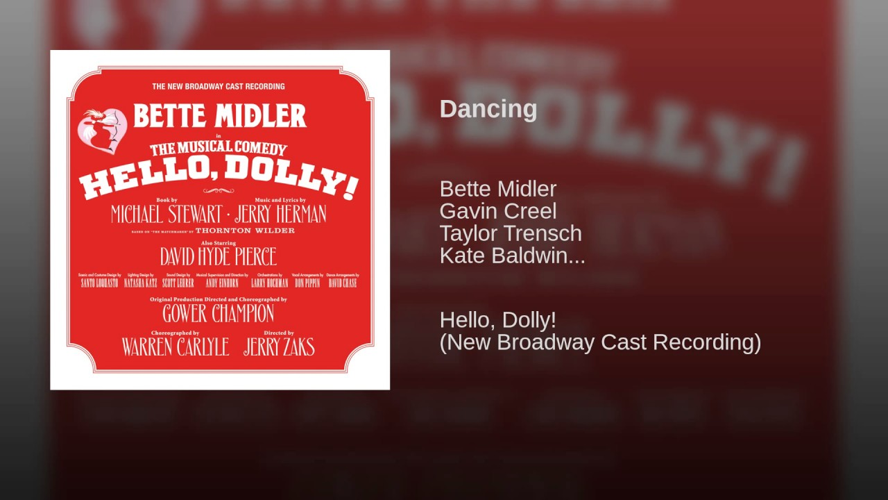 Jerry Herman:  Dancing