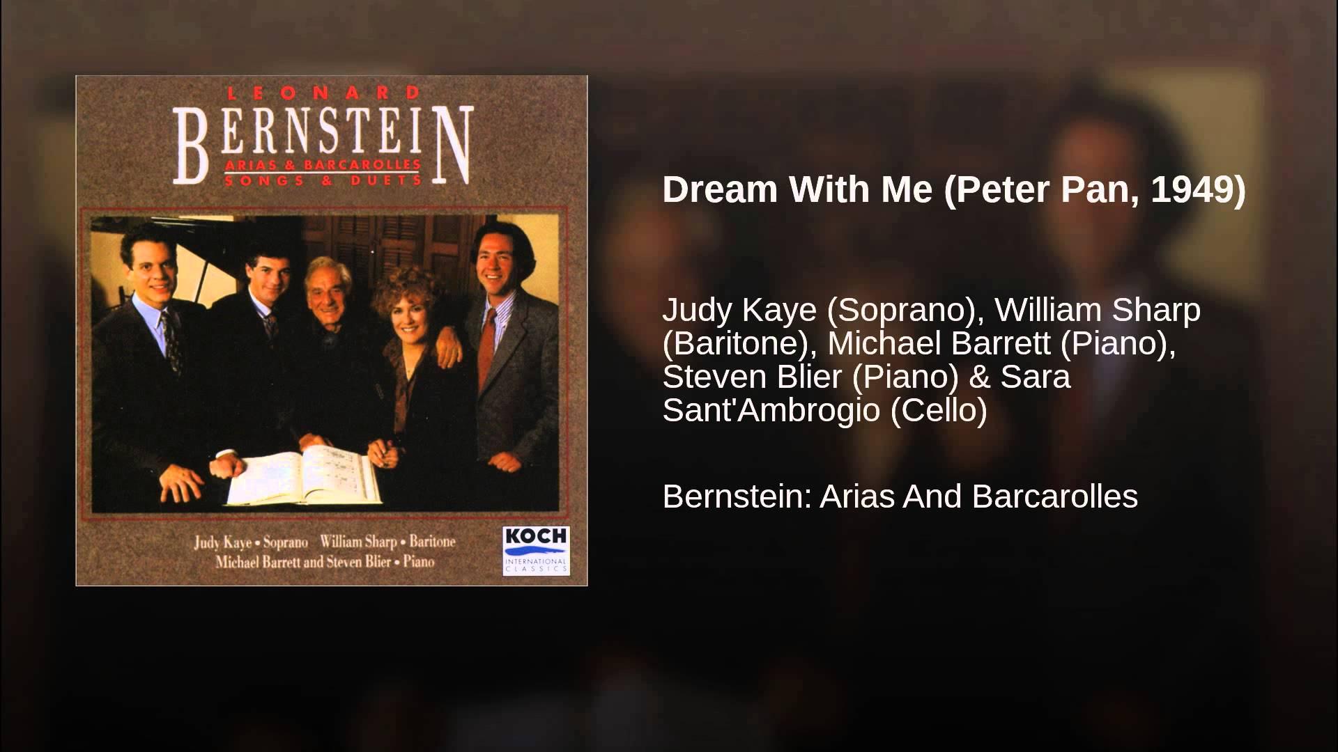 Leonard Bernstein:  Dream With Me