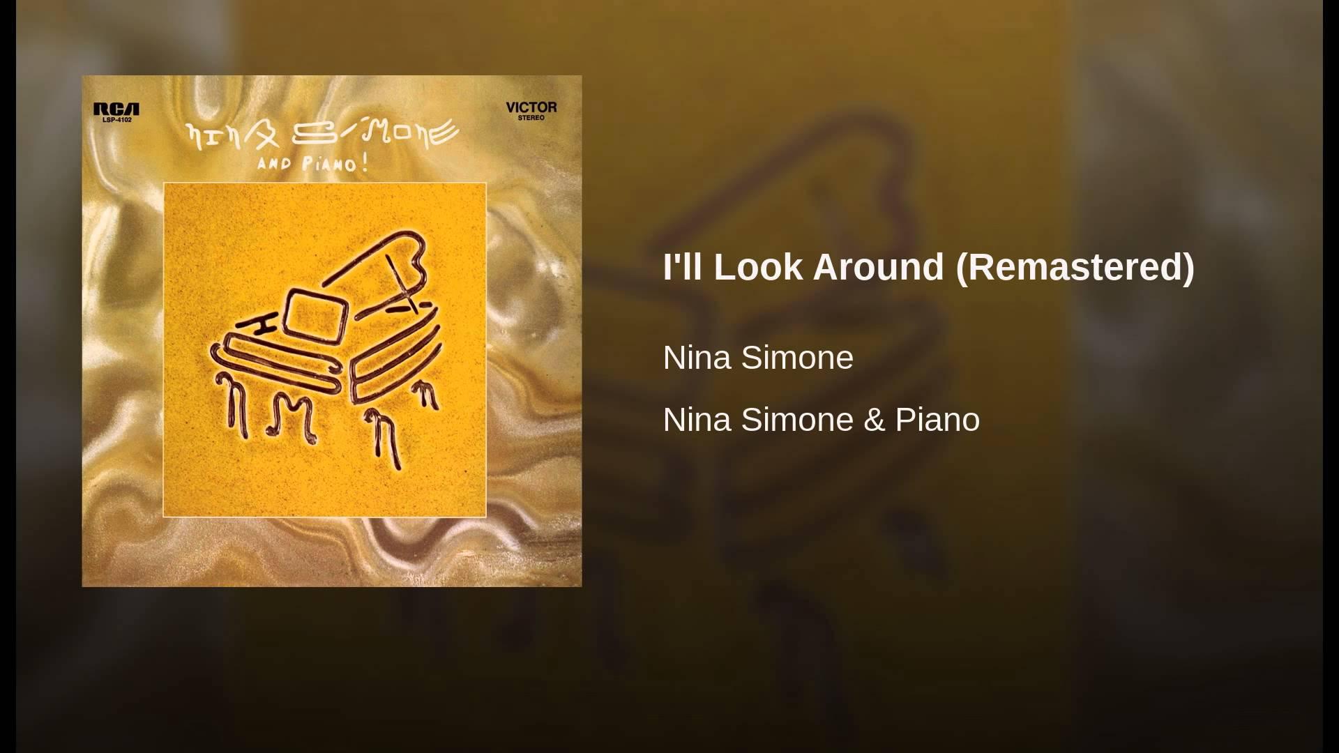 Nina Simone:  I'll Look Around