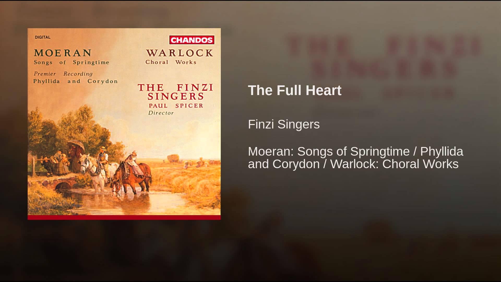 Peter Warlock:  The Full Heart