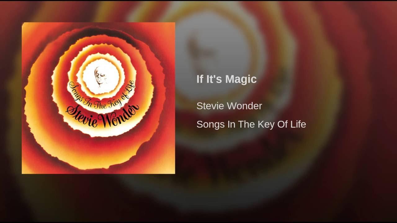Stevie Wonder:  If It's Magic