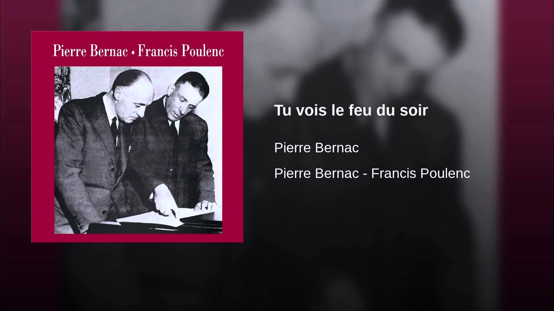 Francis Poulenc:  Tu vois le feu du soir