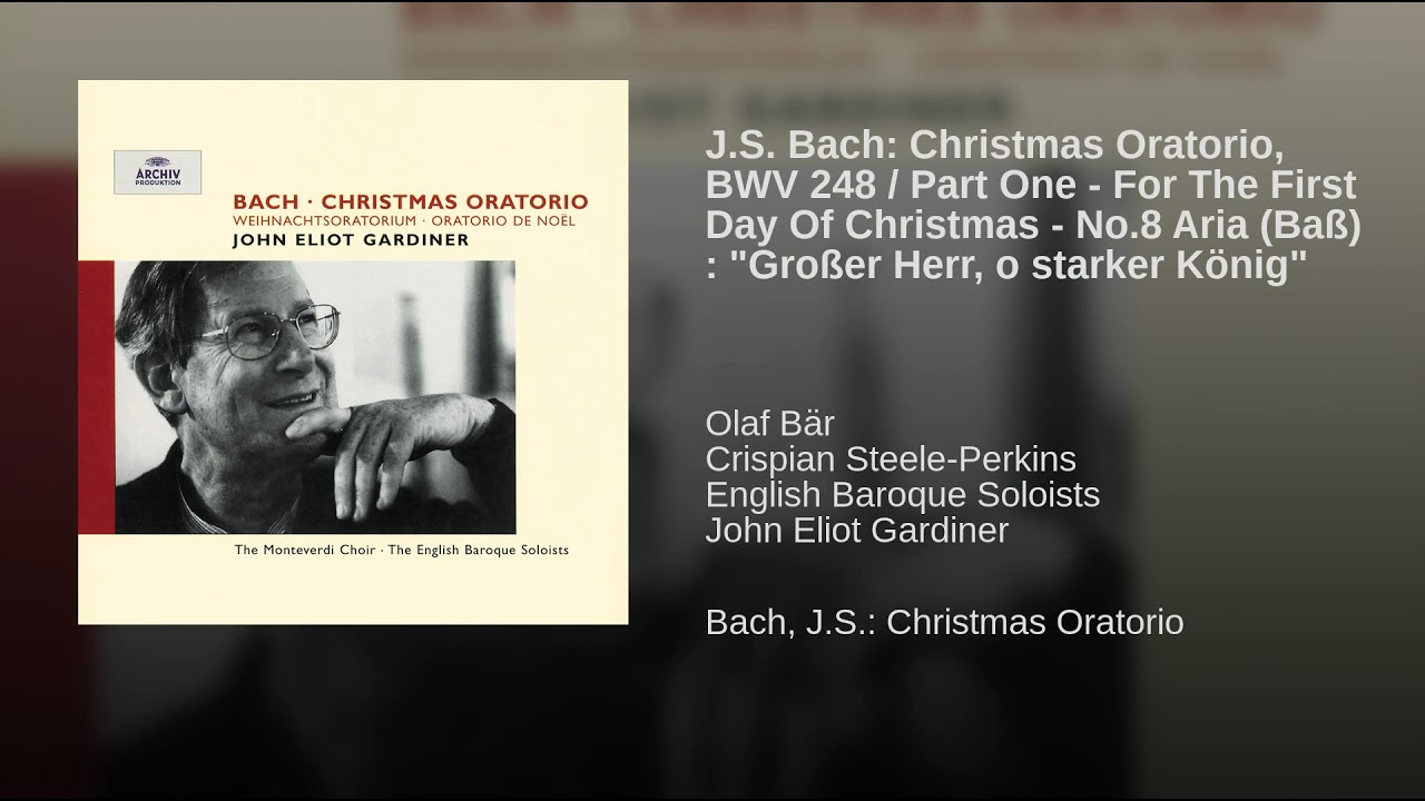 J. S. Bach: Großer Herr, o starker König