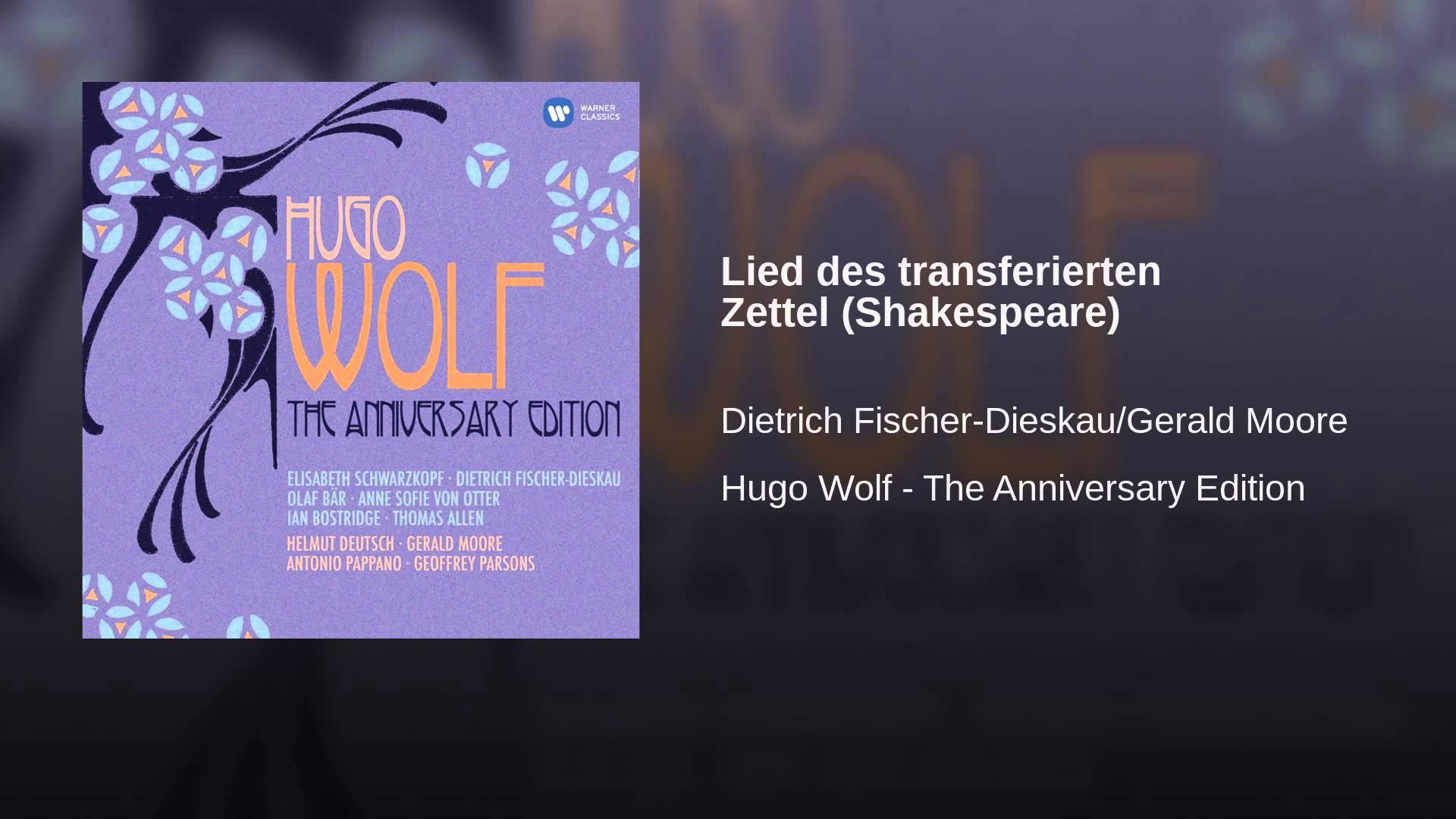 Hugo Wolf:  Lied des transferierten Zettel