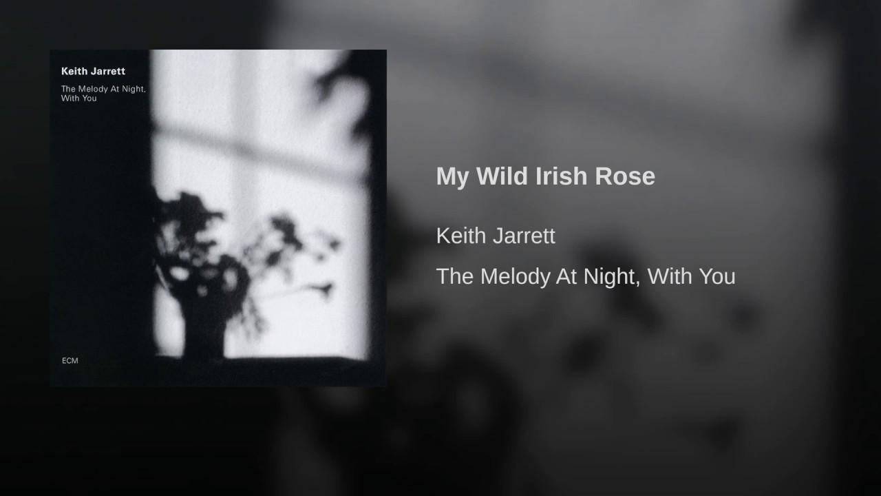 Keith Jarrett:  My Wild Irish Rose