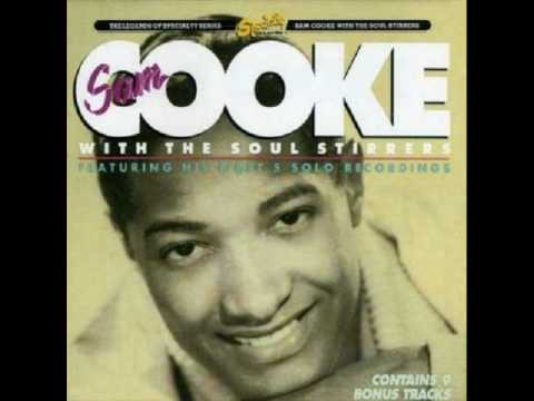 Sam Cooke and the Soul Stirrers:  Peace in the Valley