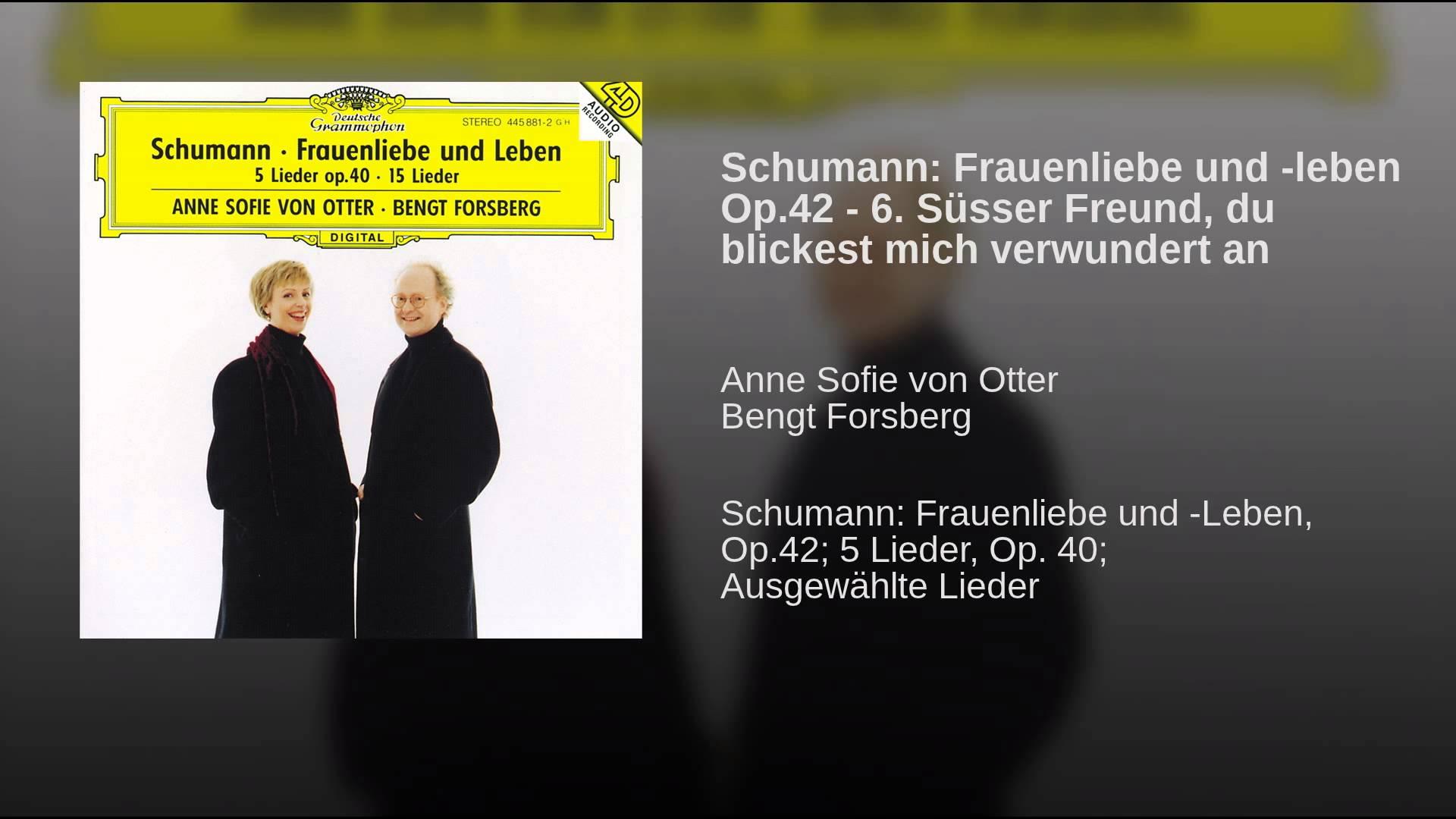 Robert Schumann: Süsser Freund