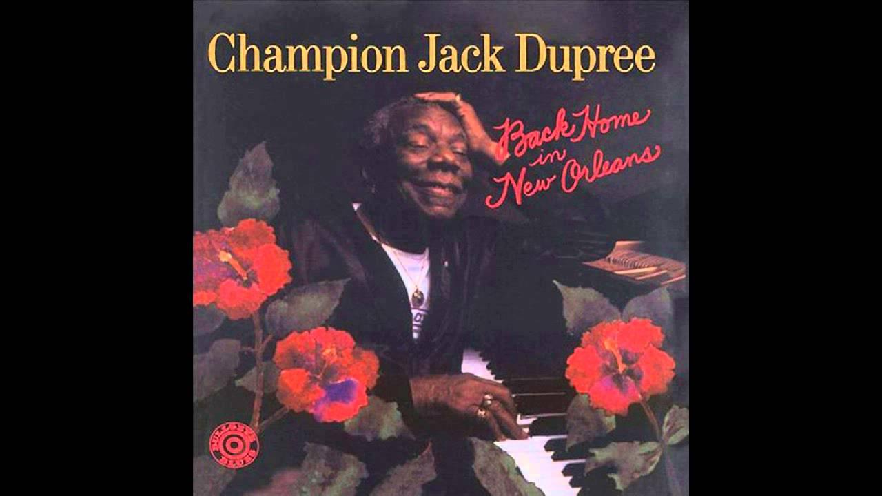 Champion Jack Dupree:  I Don't Know