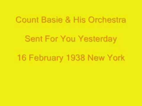 Count Basie:  Sent for You Yesterday
