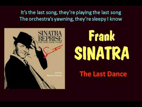 "Frank Sinatra sings ""The Last Dance"""