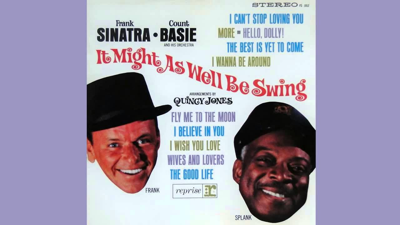 Frank Sinatra and Count Basie:  Fly Me to the Moon