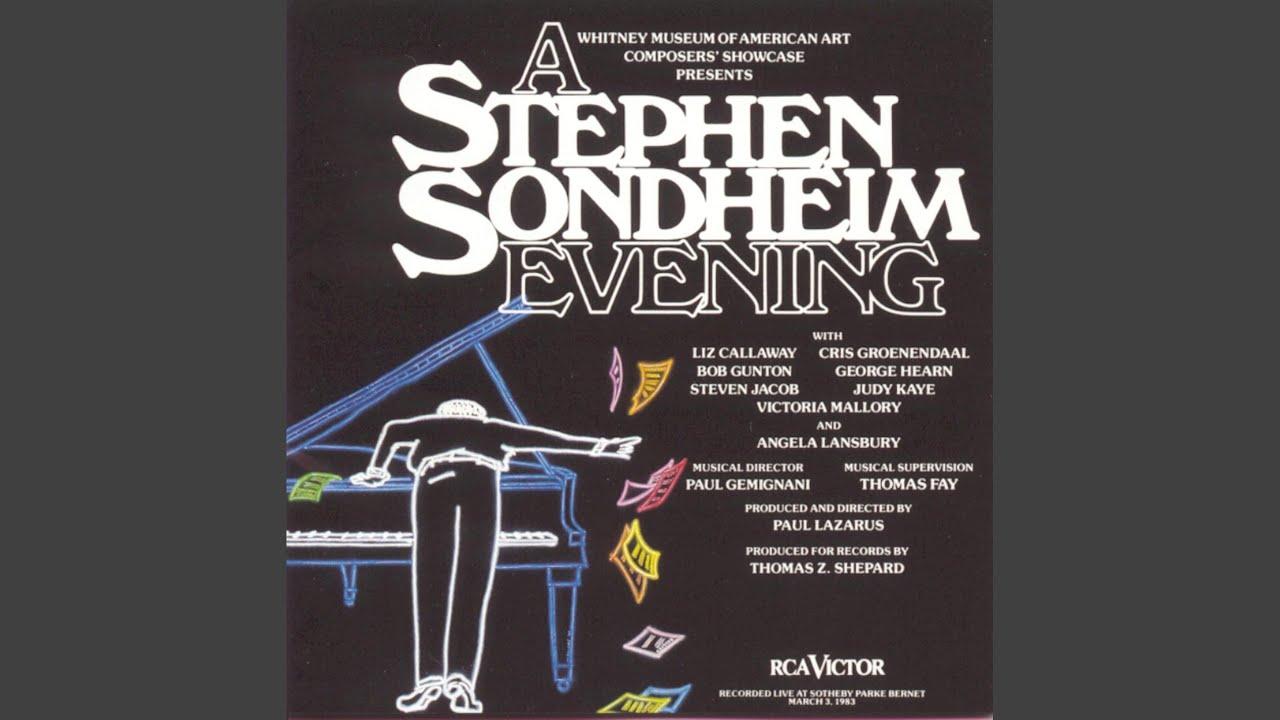 Stephen Sondheim: What More Do I Need?