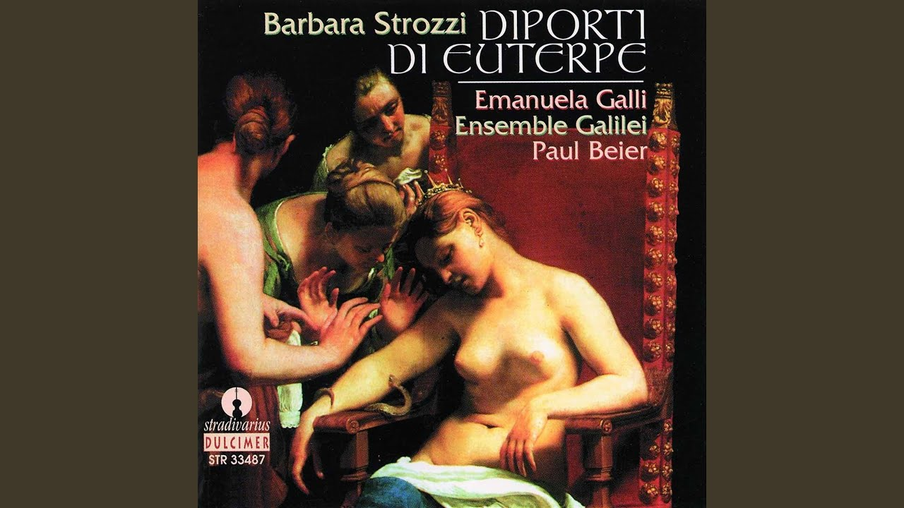 Barbara Strozzi: Sete pur fastidioso