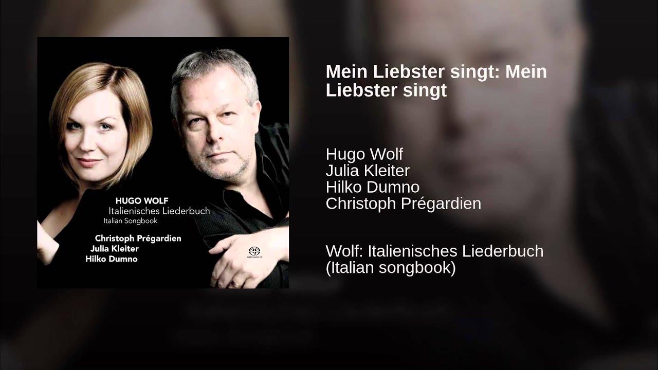 Hugo Wolf:  Mein Liebster singt